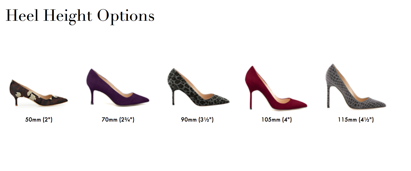 Heel height options with proper measurements.